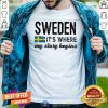 Grateful Sweden It Is Where My Story Begins Shirt