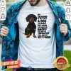 Lovely My Dachshund You Are My Therapist My Best Friends Shirt