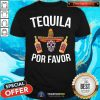 Premium Tequila Por Favor Mexican Skull Shirt