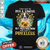 Pretty Saint Bernard I May Not Be Rich And Famous Dog Mom Priceless Shirt