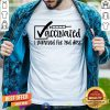 Awesome Vaccinated I Survived The 2nd Dose Shirt