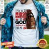 In The Midst Of My Storm I See God Shirt