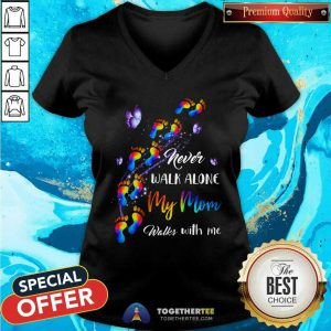 Never Walk Alone My Mom Walks With Me Color Paw V-neck