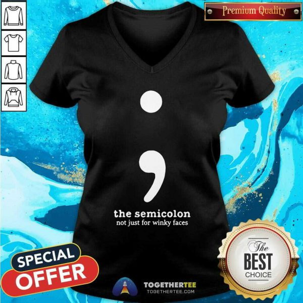 The Semicolon Not Just For Winky Faces V-neck