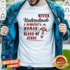 Never Underestimate A Minnesota Woman Blood Of Jesus Shirt