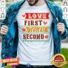 Love First Teach Second Paraprofessional Shirt