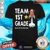 Team 1st Grade Reach Up For The Stars Shirt